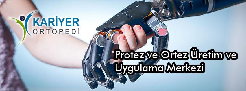 Kariyer Ortopedi Protez Üretim Uygulama Merkezi